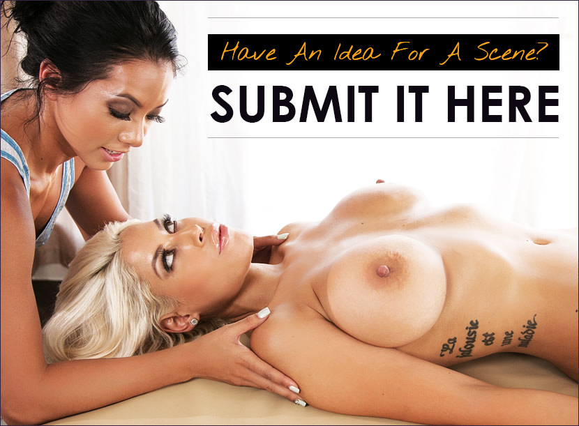 Have an idea for a scene? Submit it here